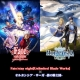 セガゲームス、『オルタンシア・サーガ 』で「Fate/stay night[Unlimited Blade Works]」のコラボイベント事前登録受付が6月21日より開始