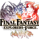 スクエニ、スマホ向け新作マルチプレイアクションRPG『ファイナルファンタジー エクスプローラーズ フォース』の事前登録を開始! 配信開始は2017年の予定