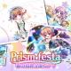 ポニーキャニオンとhotarubi、『Re:ステージ!プリズムステップ』で「Prism Festa-春の超絶5連ガチャ-」を開催