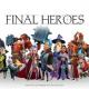 X.D. Global、『ファイナル・ヒーローズ』のサービスを2021年4月30日をもって終了