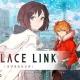 gloops、新作RPG『LAPLACE LINK -ラプラスリンク-』の配信時期を延期 開発状況や新たな配信予定日は随時発表へ